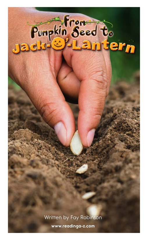 Book Preview For From Pumpkin Seed to Jack-o'-Lantern Page 2