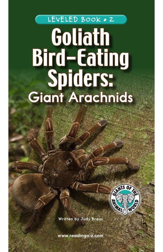 Book Preview For Goliath Bird-Eating Spiders: Giant Arachnids Page 1