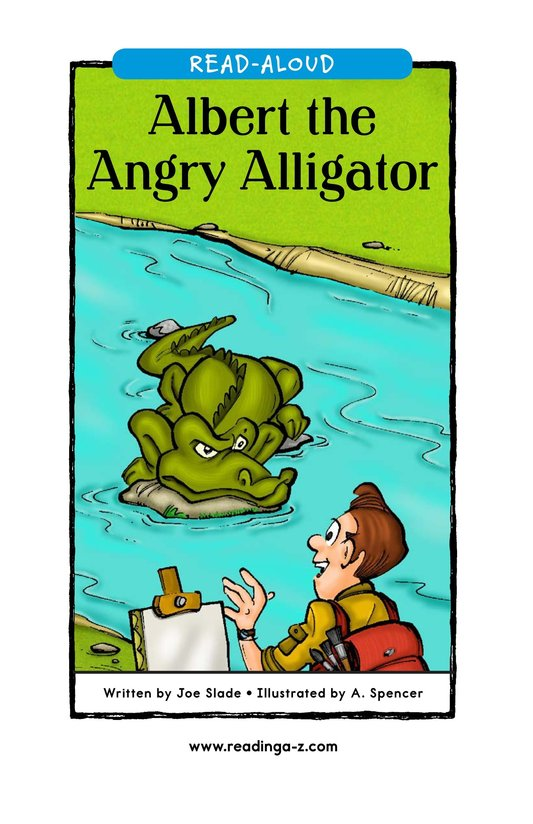 Book Preview For Albert the Angry Alligator Page 1