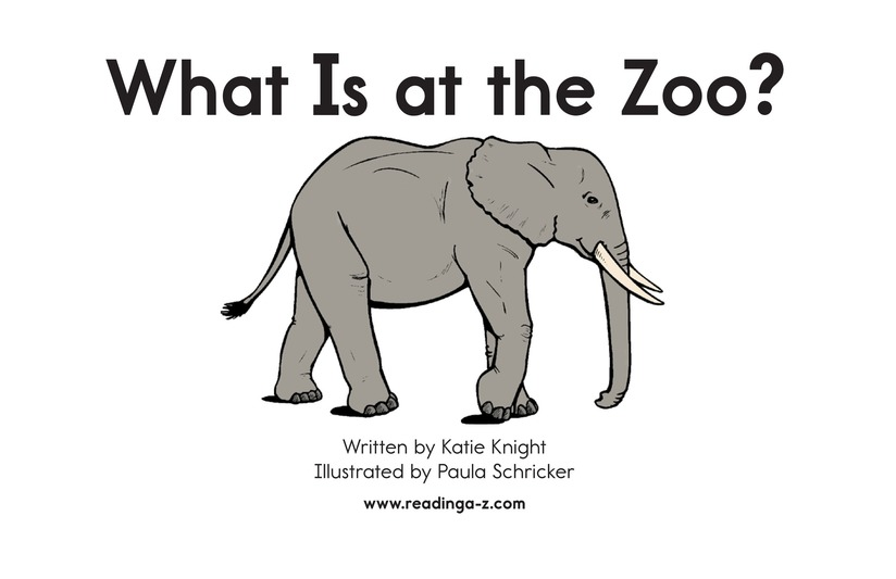 Book Preview For What Is at the Zoo? Page 2