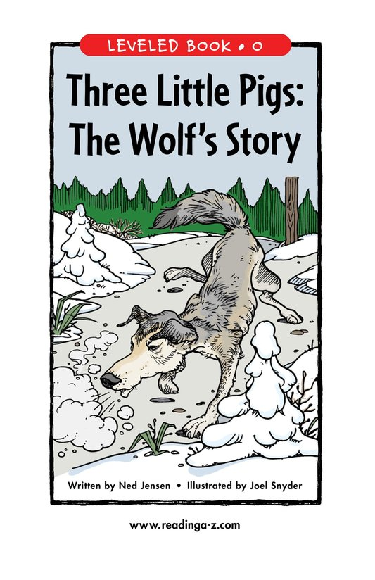 Book Preview For Three Little Pigs: The Wolf's Story Page 1