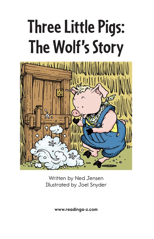 Book Preview For Three Little Pigs: The Wolf's Story Page 2